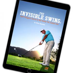 malaska golf, Mike Malaska, golf instruction, e-book, golf book, The Invisible Swing, Malaska Move, new, golf lesson, golf book, golf instruction, MAGIC golf
